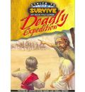 Deadly Expedition