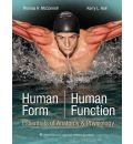 Human Form, Human Function: Essentials of Anatomy and Physiology