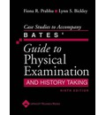 Case Studies to Accompany Bates' Guide to Physical Examination and History Taking