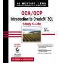 OCA/OCP: Exam 1Z0-007: Introduction to Oracle9i SQL Study Guide