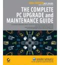 The Complete PC Upgrade and Maintenance Guide