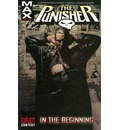 Punisher Max: In the Beginning Vol. 1