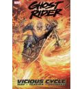 Ghost Rider: Vicious Cycle Vol. 1