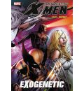 Astonishing X-Men: Exogenetic Vol. 6