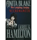 Anita Blake, Vampire Hunter: the Laughing Corpse: Necromancer Book 2
