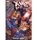 X-men Forever 2: Perfect S'world Vol. 3