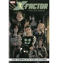 X-Factor: Complete Collection Volume 1