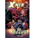 X-Men: Age of Apocalypse Prelude