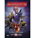 Guardians of the Galaxy: Cosmic Avengers (Marvel Now) Volume 1