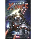 Cable and X-Force: Dead or Alive (Marvel Now) Volume 2