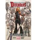 Fearless Defenders: Most Fabulous Fighting Team of All (Marvel Now) Volume 2