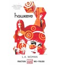 Hawkeye: L.A. Woman (Marvel Now) Volume 3