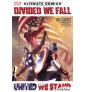 Ultimate Comics Divided We Fall, United We Stand