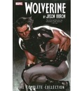 Wolverine: Complete Collection Volume 1