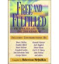 Free and Fulfilled: Victorious Christians Living in the Twenty-First Century