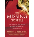 Missing Gospels: Unearthing the Truth Behind Alternative Christianities