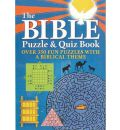 The Bible Puzzle & Quiz Book: Over 500 Puzzles and Questions with a Biblical Theme