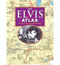 The Elvis Atlas: A Journey Through Elvis Presley's America