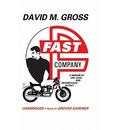 Fast Company: A Memoir of Life, Love, and Motorcycles in Italy