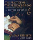 The Practice of the Presence of God/As a Man Thinketh: The Best Rules of a Holy Life