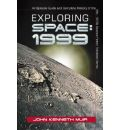 """Exploring """"Space 1999"""": An Episode Guide and Complete History of the Mid-1970s Science Fiction Television Series"""