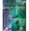 Jazz Guitar Standards -- Chord Melody Solos: Book & 2 CDs