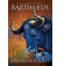 The Bartimaeus Trilogy: Golems Eye Bk. 2: The Golem's Eye