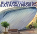 Billy Twitters and His Blue Whale Problem
