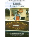All Fishermen Are Liars: True Tales from the Dock Bar