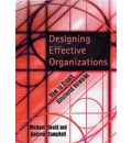 Designing Effective Organizations: How to Create Structured Networks