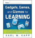 Gadgets, Games and Gizmos for Learning: Tools and Techniques for Transferring Know-how from Boomers to Gamers