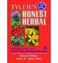 Honest Herbal: A Sensible Guide to the Use of Herbs and Related Remedies