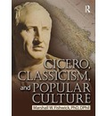 Cicero, Classicism and Popular Culture