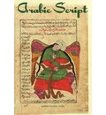 Arabic Script: Styles, Variants, and Calligraphic Adaptations