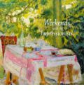 Weekends with the Impressionists: Collection from the National Gallery of Art, Washington