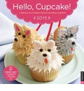 Hello, Cupcake! Calendar: A Delicious Year of Playful Creations and Sweet Inspirations