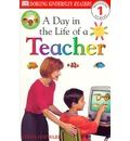 DK Readers L1: Jobs People Do: A Day in the Life of a Teacher