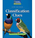 Reading Expeditions (Science: Life Science): Classification Clues