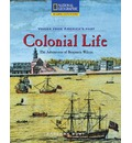 Reading Expeditions (Social Studies: Voices from America's Past): Colonial Life