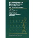 Wireless Personal Communications: Bluetooth and Other Technologies