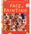 The Usborne Book of Face Painting