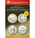 The Official Red Book: A Guide Book of Buffalo and Jefferson Nickels: Complete Source for History, Grading, and Values