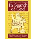 In Search of God: The Meaning and Message of the Everlasting Names