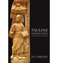 Pauline Perspectives: Essays on Paul, 1978-2013