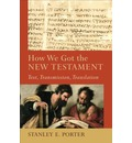 How We Got the New Testament