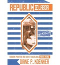 Republic of Labor: Russian Printers and Soviet Socialism,1918-1930