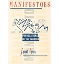 Manifestoes: Provocations of the Modern