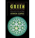 The Doubly Green Revolution: Food for All in the Twenty-First Century