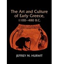 Art and Culture of Early Greece, 1100-480 B.C.