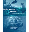 Marine Mammal Research: Conservation Beyond Crisis